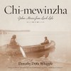 Chi-mewinzha: Ojibwe Stories from Leech Lake