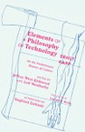 Elements of a Philosophy of Technology: On the Evolutionary History of Culture