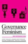 Governance Feminism: An Introduction: An Introduction