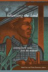 Inheriting the Land: Contemporary Voices from the Midwest