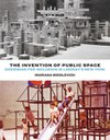 The Invention of Public Space: Designing for Inclusion in Lindsay's New York