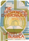 The Responsive Environment: Design, Aesthetics, and the Human in the 1970s