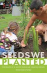 The Seeds We Planted: Portraits of a Native Hawaiian Charter School