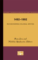 1492-1992: Re/Discovering Colonial Writing
