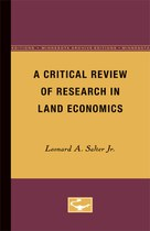 A Critical Review of Research in Land Economics