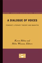 A Dialogue of Voices: Feminist Literary Theory and Bakhtin
