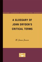 A Glossary of John Dryden's Critical Terms