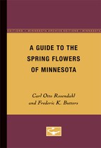 A Guide to the Spring Flowers of Minnesota