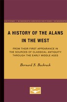 A History of the Alans in the West: From Their First Appearance in the Sources of Classical Antiquity through the Early Middle Ages