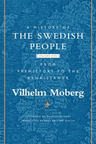 A History of the Swedish People: Volume I: Volume I