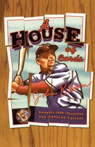 A House of Cards: Baseball Card Collecting and Popular Culture