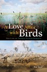 A Love Affair with Birds: The Life of Thomas Sadler Roberts