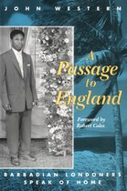 A Passage to England: Barbadian Londoners Speak of Home