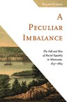 A Peculiar Imbalance: The Fall and Rise of Racial Equality in Minnesota, 1837–1869
