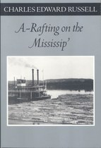 A-Rafting on the Mississip'