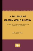 A Syllabus of Modern World History: For Use With Ferdinand Schevill: A History of Europe