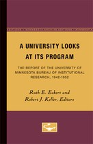 A University Looks at its Program: The Report of the University of Minnesota Bureau of Institutional Research, 1942-1952
