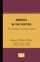 America in the Forties: The Letters of Ole Munch Ræder