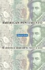 American Pentimento: The Invention of Indians and the Pursuit of Riches