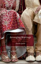 Arranging Marriage: conjugal agency in the South Asian Diaspora