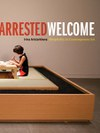 Arrested Welcome: Hospitality in Contemporary Art