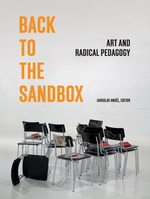 Back to the Sandbox: Art and Radical Pedagogy