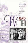 Bad Women: Regulating Sexuality in Early American Cinema
