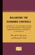 Balancing the Economic Controls: A Review of the Economic Studies of the Employment Stabilization Research Institute, University of Minnesota