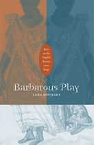 Barbarous Play: Race on the English Renaissance Stage