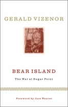Bear Island: The War at Sugar Point