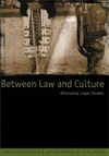 Between Law and Culture: Relocating Legal Studies