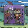 Big Belching Bog