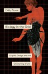 Biology in the Grid: Graphic Design and the Envisioning of Life
