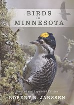 Birds in Minnesota: Revised and Expanded Edition