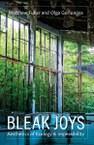 Bleak Joys: Aesthetics of Ecology and Impossibility