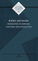 Bodies and Biases: Sexualities in Hispanic Cultures and Literatures
