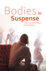 Bodies in Suspense: Time and Affect in Cinema