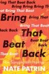 Bring That Beat Back: How Sampling Built Hip-Hop