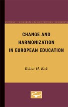 Change and Harmonization in European Education