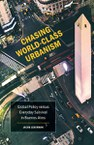 Chasing World-Class Urbanism: Global Policy versus Everyday Survival in Buenos Aires