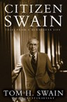 Citizen Swain: Tales from a Minnesota Life
