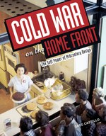 Cold War on the Home Front: The Soft Power of Midcentury Design