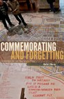 Commemorating and Forgetting: Challenges for the New South Africa