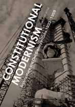 Constitutional Modernism: Architecture and Civil Society in Cuba, 1933–1959