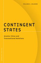 Contingent States: Greater China and Transnational Relations