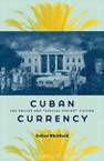 "Cuban Currency: The Dollar and ""Special Period"" Fiction"