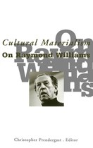Cultural Materialism: On Raymond Williams