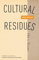 Cultural Residues: Chile in Transition