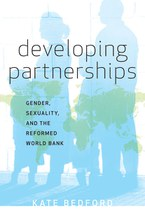Developing Partnerships: Gender, Sexuality, and the Reformed World Bank