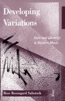Developing Variations: Style and Ideology in Western Music